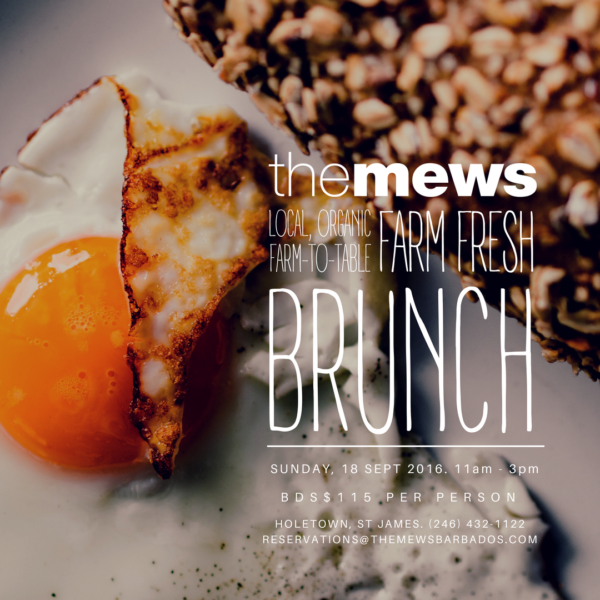Farm Fresh Brunch – Sunday, Sept 18 – The Mews Barbados